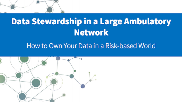 White Paper - Data Stewardship in a Large Ambulatory World