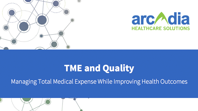 Managing Total Medical Expense & Improving Quality White Paper