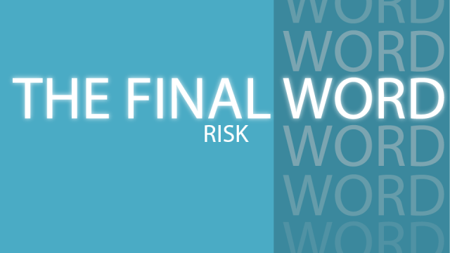 The Final Word - Risk-01