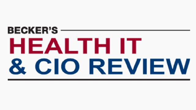 Becker's Health IT & CIO Review